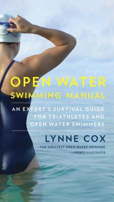 Open Water Swimming Manual By Cox, Lynne